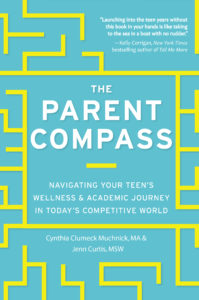 Blue and yellow book cover. The Parent Compass Navigating your teens wellness & academic journey in today's competitive world.